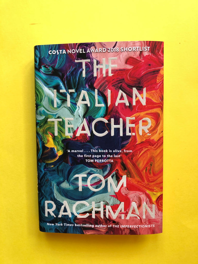 The Italian Teacher ( hardback) by Tom Rachman