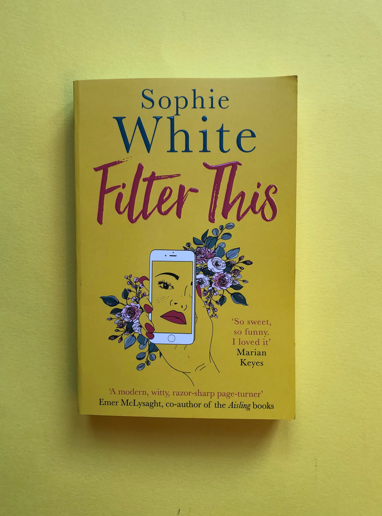 Filter This, by Sophie White (paperback)