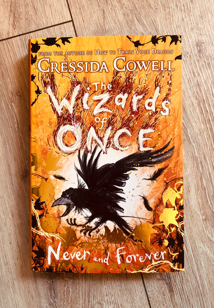 Wizards of Once, Never and Forever ( Book 4)