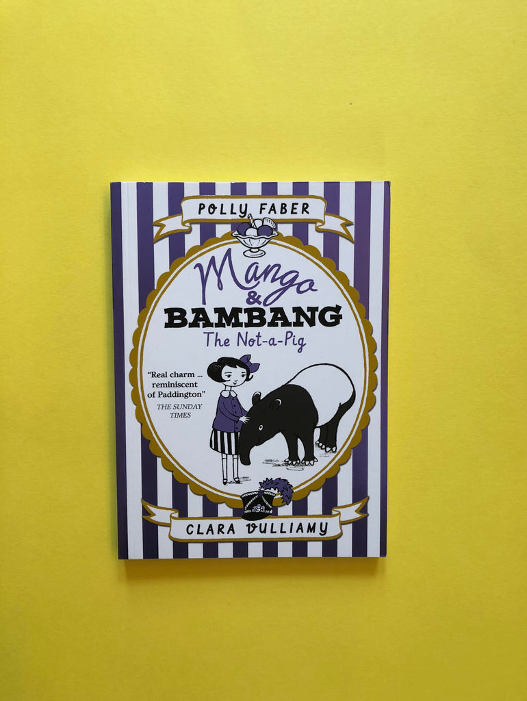 Mango & Bambang, ( series) by Polly Faber . Illustrations by Clara Vulliamy
