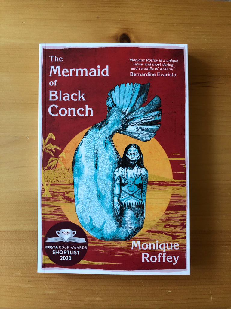 The Mermaid of Black Conch, by Monique Roffey, ( paperback April 2020)