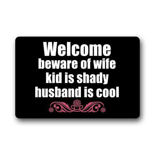 Memory Home Funny Welcome Beware of Wife Kid Is Shady Husband is Cool Doormat Kitchen Mats Living Room Bath Carpet Bedroom Rugs