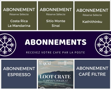Abonnements disponibles : café, chocolat, lootcrate