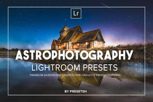 03-24 *** Astro Lightroom Presets DESKTOP + CAMERA RAW
