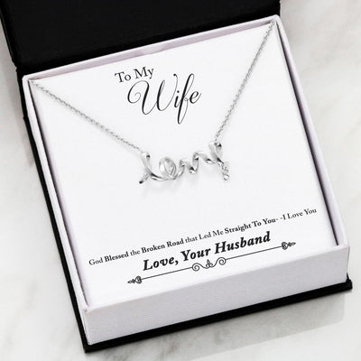 To My Wife God Blessed The Broken Road Necklace