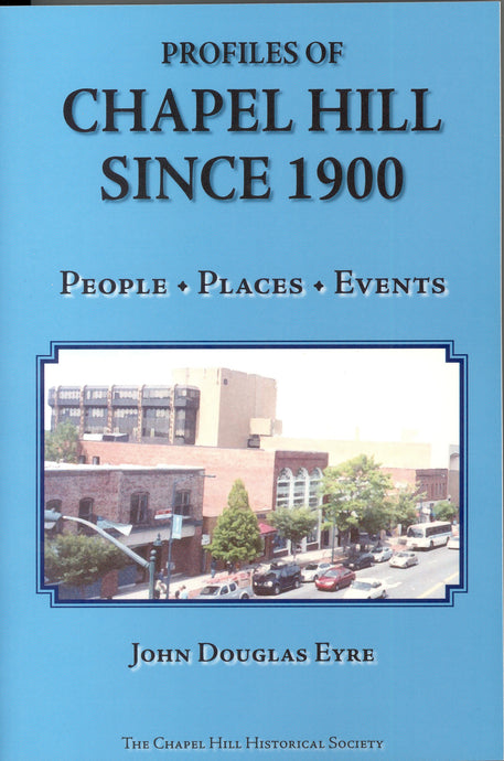 Profiles of Chapel Hill since 1900
