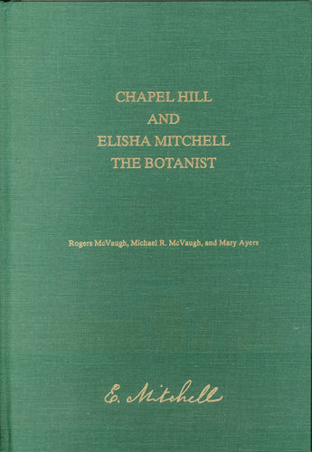Chapel Hill and Elisha Mitchell the Botanist