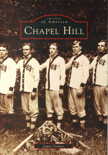 Chapel Hill, Images of America