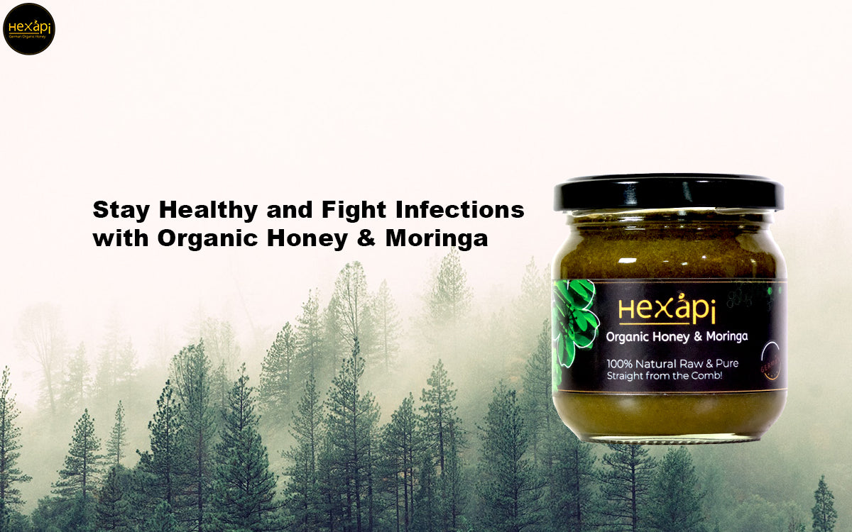 Stay Healthy and Fight Infections with Organic Honey & Moringa