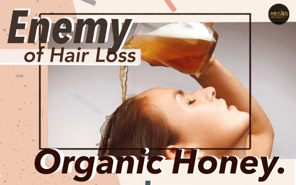 Beauty Power of Honey | Reduce Hair Loss | Enemy of Hair Loss | Hexapi Honey