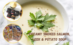 Christmas Promotion - Creamy smoked salmon, leek & potato soup