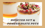 Honeyed Nut & Pomegranate Pots