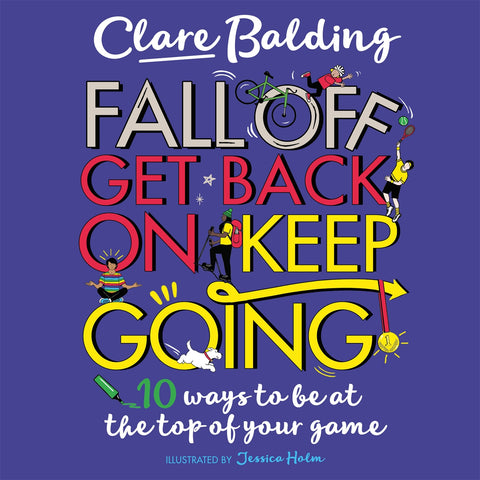 Fall Off, Get Back On, Keep Going by Clare Balding - Activity Pack (public libraries only)