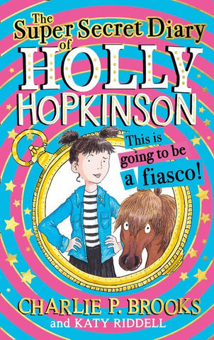 The Super-Secret Diary of Holly Hopkinson – digital activities and resources