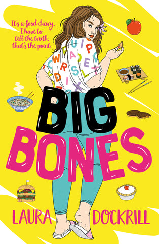 Big Bones by Laura Dockrill - Secondary School resources