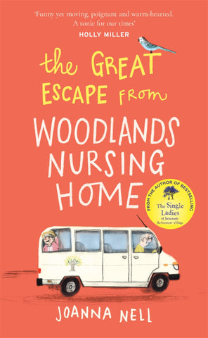 *Final few* The Great Escape from Woodlands Nursing Home by Joanna Nell: digital + print POS
