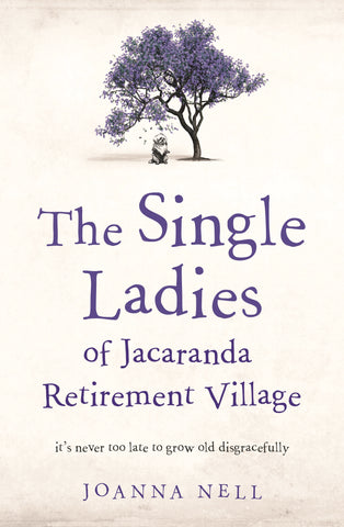The Single Ladies of Jacaranda Retirement Village Library Packs