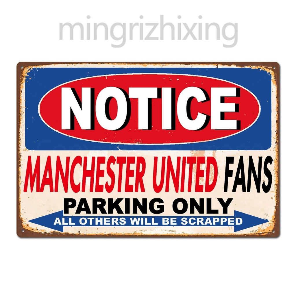 Funny Manchester United Fans Parking Only Vintage Retro Car Auto GarageTin Sign Metal Sign Metal Poster Metal Decor Wall Sticker
