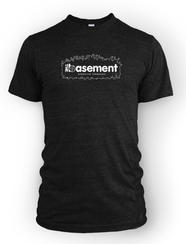 OG Basement Nashville T-Shirt (Get Happier Fuckers)