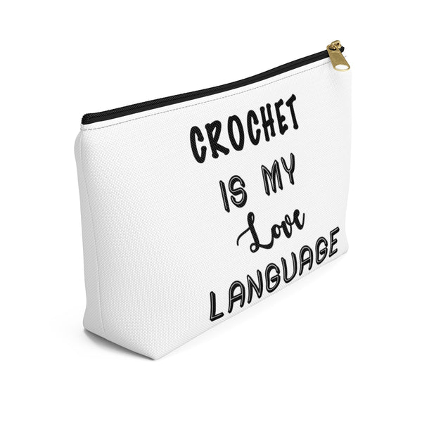 """Crochet Is My Love Language"" - White Accessory Pouch"
