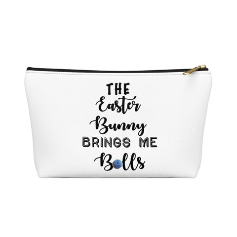 """The Easter Bunny Brings Me Balls""- White Accessory Pouch"