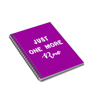 """Just One More Row"" White Letters - Spiral Notebook - Ruled Line"