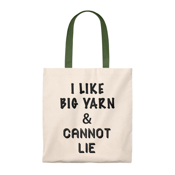 """I Like Big Yarn & Cannot Lie""- Tote Bag - Vintage"