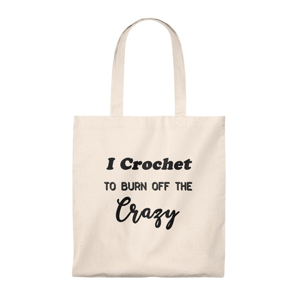 """I crochet to burn off the crazy"" - Tote Bag - Vintage"