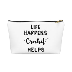 """Life Happens Crochet Helps"" - White Accessory Pouch"
