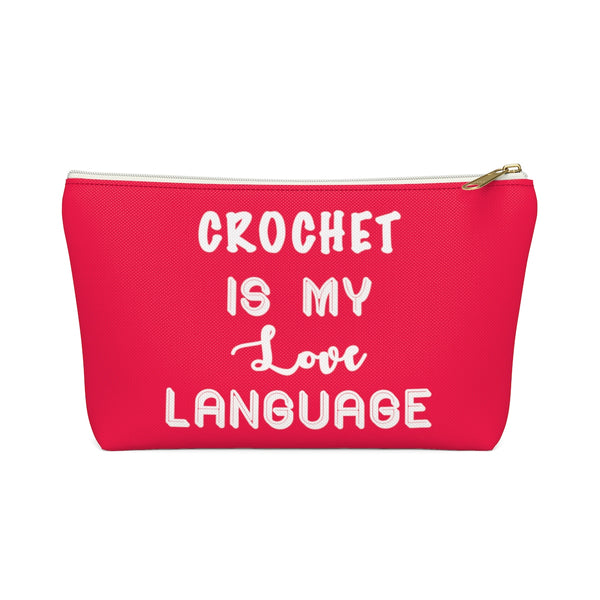 """Crochet Is My Love Language"" - RED Accessory Pouch"