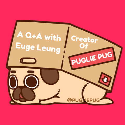 A Q+A with Euge Leung Creator of Puglie Pug