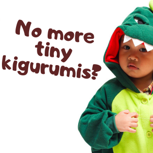 Saying Goodbye to our Smallest Kigurumi