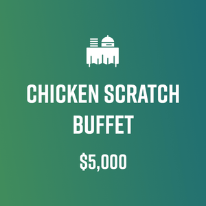 CHICKEN SCRATCH BUFFET