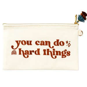 You Can Do Hard Things Pencil Bag