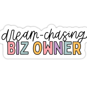 Dream-Chasing Biz Owner Sticker