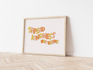 Spread Kindness Not Germs (Digital Download)