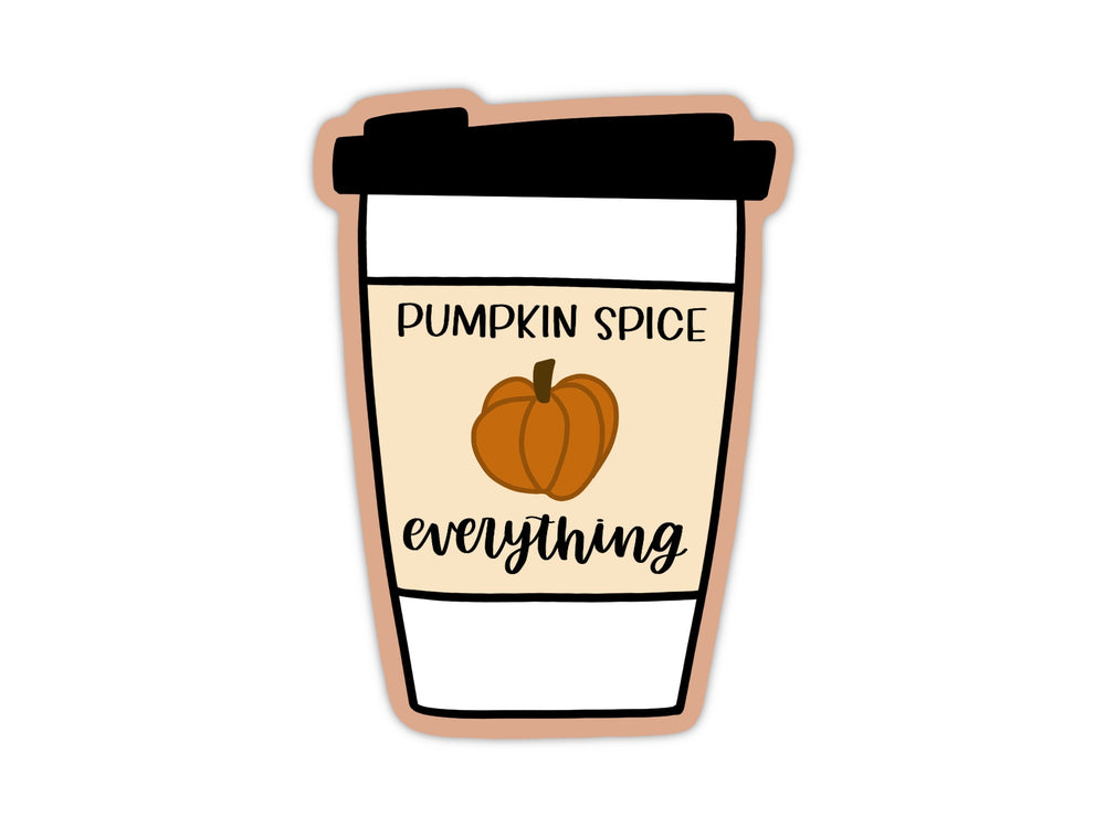 Pumpkin Spice Everything Sticker