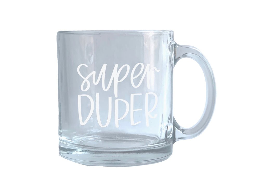 Load image into Gallery viewer, Super Duper Glass Mug