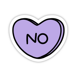 No Sweetheart Style Sticker