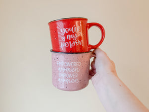 You're My Person Mug