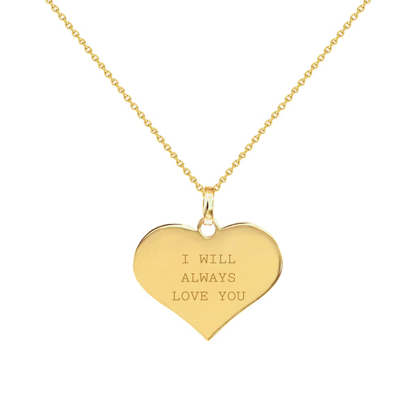 I Will Always Love You Gold Heart Necklace