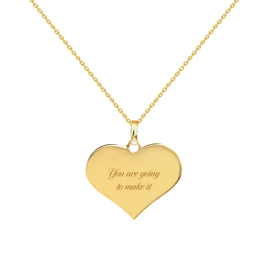 You Are Going To Make It Gold Heart Neckace
