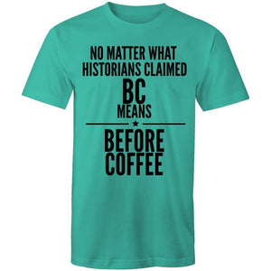 Coffee Academy - Before Coffee, AS Colour Mens T-Shirt-Men - Apparel - Shirts - T-Shirts-Teal-Small-Tiny White Lies
