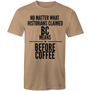 Coffee Academy - Before Coffee, AS Colour Mens T-Shirt-Men - Apparel - Shirts - T-Shirts-Tan-Small-Tiny White Lies