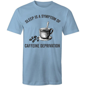 Coffee Academy - Sleep is a Symptom of Coffee Deprivation, AS Colour Mens T-Shirt-Men - Apparel - Shirts - T-Shirts-Carolina Blue-Small-Tiny White Lies