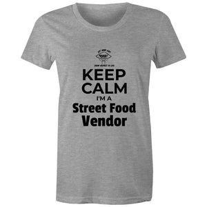 Keep Calm I'm a Street Food Vendor, Womens Crew T-Shirt-Women - Apparel - Shirts - T-Shirts-Grey Marle-Womens 8 / XS-Tiny White Lies