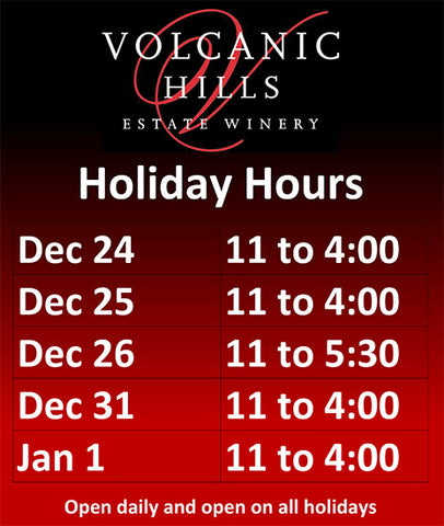 A table showing opening hours over the 2020 Holiday Season for Volcanic Hills Winery.  Open December 24th from 11am to 4pm December 25th from 11am to 4pm December 26th from 11am to 5:30pm December 31st from 11am to 4pm and New Years Day from 11am to 4pm