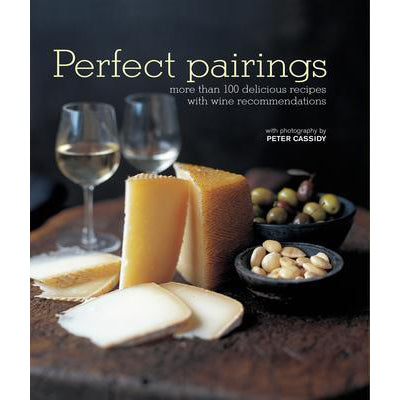Perfect Pairings: for food and wine matching