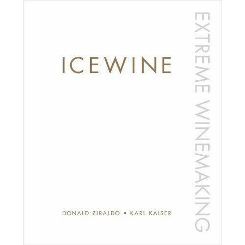 Icewine - Extreme Winemaking