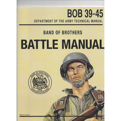 Band of Brothers: Battle Manual